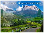 Hill Stations - Beauty of South India