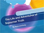 Grade 4: The Life and Adventures of Sojourner Truth, by b303/Mulvehill