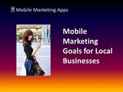 Mobile Marketing Goals for Local Businesses