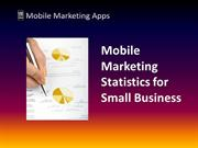 Mobile Marketing Statistics for Small Business