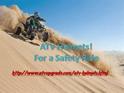 ATV Helmets-For a Safety Ride!