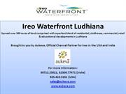 Ireo Waterfront Ludhiana, the Global Town in the Heart of Punjab