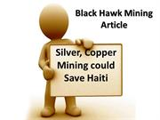 Black Hawk Mining Article - Silver, Copper Mining could Save Haiti