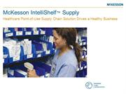 McKesson IntelliShelf Supply: Point of Use Hospital Supply Chain