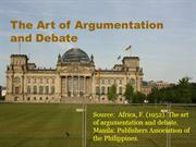 The Art of Argumentation and Debate