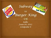 Subway vs burger king