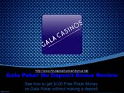 Review of the Gala Poker No Deposit Bonus