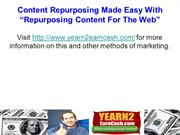 Content Repurposing Made Easy With Repurposing Content For The Web