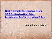 Bark & Co Solicitors London News