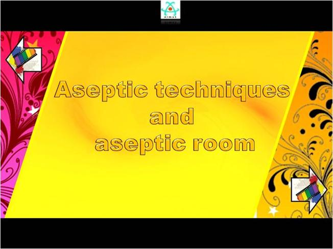 Aseptic Technic And Aseptic Room authorSTREAM