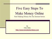 Five Easy Steps To Make Money Online