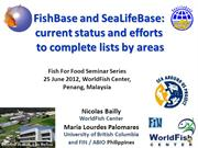 FishBase and SeaLifeBase: current status and efforts