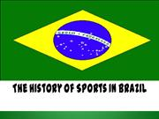 History of Sports in Brazil - Nicholas Corvino