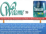 Visit Best Honey Destinations and Make It Memorable for Life