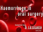 Haemorrage in oral surgery