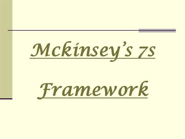 27054968-mckinsey's-7s-framework-ppt |authorstream, Powerpoint templates
