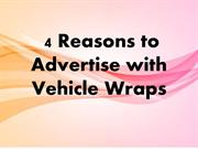 4 Reasons to Advertise with Vehicle Wraps