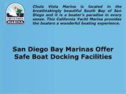 San Diego Bay Marinas Offer Safe Boat Docking Facilities