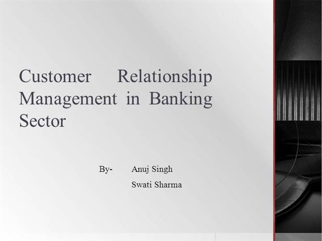 Customer Relationship Management in the Banking Sector of Pakistan
