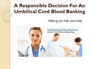 How long will the cord blood banking remain viable in the kit after co