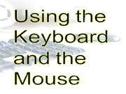 using mouse and keyboard