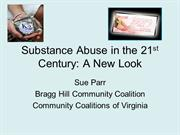 Substance Abuse in the 21st Century