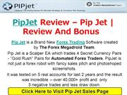 PipJet Review – Pip Jet | Review And Bonus
