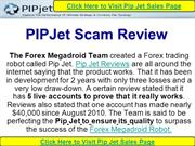 PIPJet Scam Review -Forex EA Robot Scam Review By Megadroid