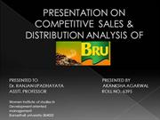 PRESENTATION ON COMPETITIVE  SALES & DISTRIBUTION ANALYSIS OF BRU