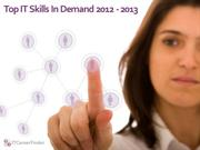 Top Computer Skills In Demand 2012 - 2013 | Hot IT Jobs & Courses