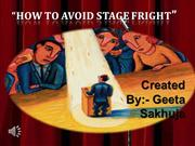 How to Avoid Stage Fright.pptmj