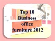 Top 10 Business office furniture 2012