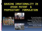 Gauging Irrationality in P &  P products of Ayurvedic Formulation
