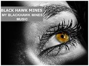BLACK HAWK MINES - MY BLACKHAWK MINES MUSIC - TUMBLR