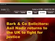Bark & Co Solicitors - Asil Nadir returns to the UK to fight for justi