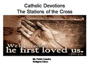 Catholic Series: Stations of the Cross
