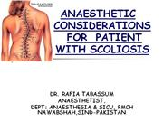 ANAESTHETIC CONSIDERATIONS FOR  PATIENT WITH SCOLIOSIS