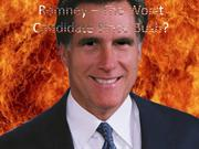 Romney – The Worst Candidate Since Bush