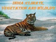 India climate vegetation wildlife
