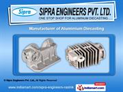 Diecasting Component by Sipra Engineers Pvt. Ltd., Nashik