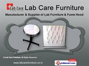 Lab Equipments by Lab Care Furniture, Vadodara