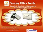 Stationery & Housekeeping Products by Sun City Office Needs, Bengaluru