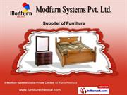 Wooden Furniture by Modfurn Systems (India) Private Limited, Chennai