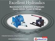 Hydraulic Pump & Hoses by Excellent Hydraulics, Pune