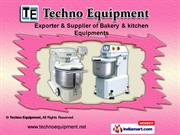 Bakery & Kitchen Equipment by Techno Equipment, New Delhi