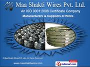 Industrial Wires by Maa Shakti Wires Pvt. Ltd., Jaipur
