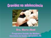 Gravidez.na.adolescencia.Dra.Marta