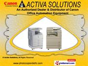 Canon Office Automation Equipment by Active Solutions, New Delhi