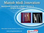 Medical Devices by Manish Medi Innovation, Bangalore, Bengaluru