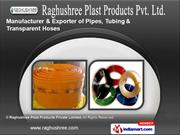 Hoses by Raghushree Plast Products Private Limited, Kanpur